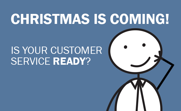 Is Your Customer Service Ready