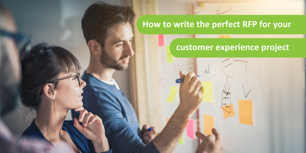 How to write the perfect RFP for your customer experience